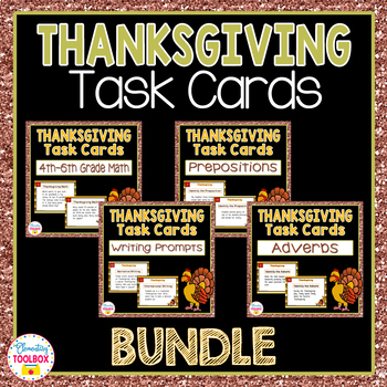 Thanksgiving Task Cards Bundle-Adverbs, Math, Prepositions, Writing Prompts