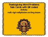Thanksgiving Task Cards, Multiplication and Long Division, with QR codes!