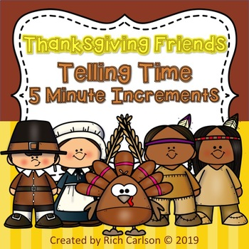 Thanksgiving Telling Time 5 Minute Increments! Time FUN! (Black Line)