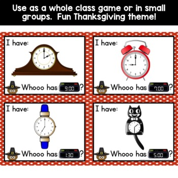 Hour and Half Hour first grade game (I Have, Who Has?)