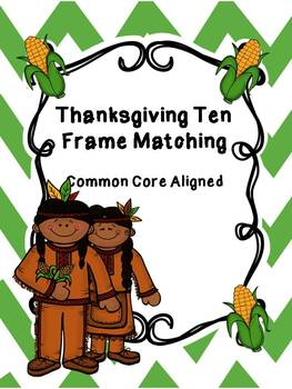 FREE Thanksgiving Ten Frame Matching Cards