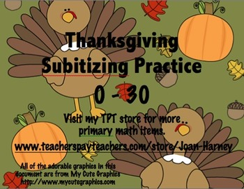 Thanksgiving Tens Frames 0-30 Subitizing Practice...Fall, Autumn, Thanksgiving