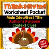 Thanksgiving Test Prep Worksheet Packet (Main Idea, Context Clues, Auth Purpose)