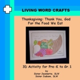 Thanksgiving Thank You, God For Food coloring page for Pre-K to Gr.1
