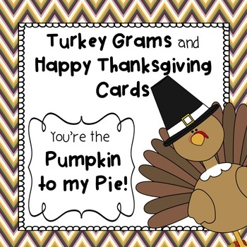 Thanksgiving:  Thankful Cards and Turkey Grams