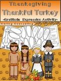 Thanksgiving - Thankful Turkey - Gratitude Expression Activity