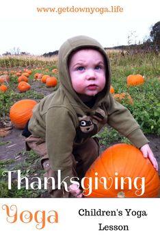 Thanksgiving / Thankful Yoga