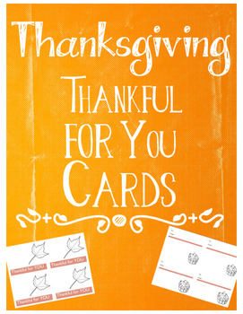 Thanksgiving Thankful for YOU Cards FREEBIE!