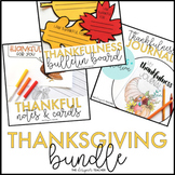 Thankfulness Thanksgiving Activities BUNDLE