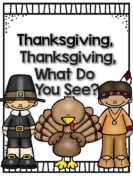 Thanksgiving, Thanksgiving What Do You See?