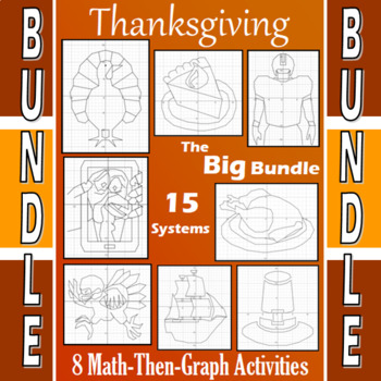 Thanksgiving - The Big Bundle - 9 Math-Then-Graph Activiti
