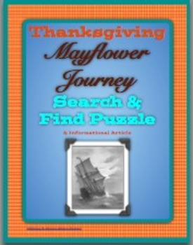 Thanksgiving The Mayflower Journey Informational Article & Search & Find Puzzle