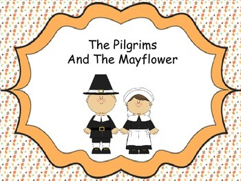 Thanksgiving - The Pilgrims and The Mayflower