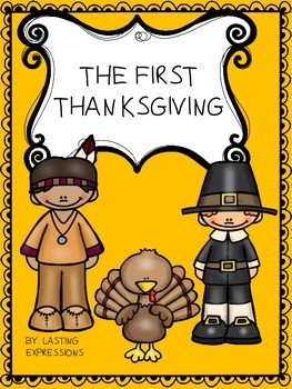 Thanksgiving - The first Thanksgiving