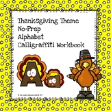 Handwriting Thanksgiving Alphabet Calligraffiti Workbook