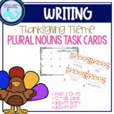 Thanksgiving Theme: Plural Nouns Task Cards