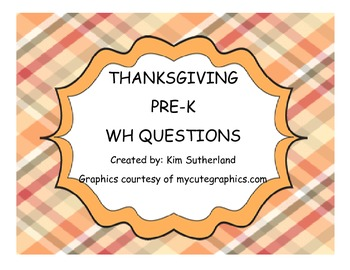 Thanksgiving Theme Pre-K WH questions