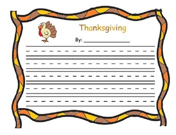 Thanksgiving Theme Writing Paper; Tips For A Turkey At Thanksgiving Time