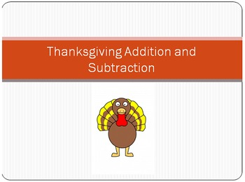 Thanksgiving Themed Addition and Subtraction