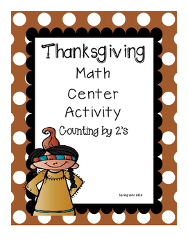 Thanksgiving Themed Center Activity - Counting by 2's - Easy Prep