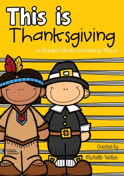 Thanksgiving Themed Emergent Reader **This is…Thanksgiving**