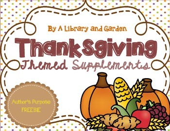 Thanksgiving Themed FREEBIE for Interactive Literacy Notebook (Author's Purpose)