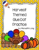 Harvest Themed Glue Dot Practice