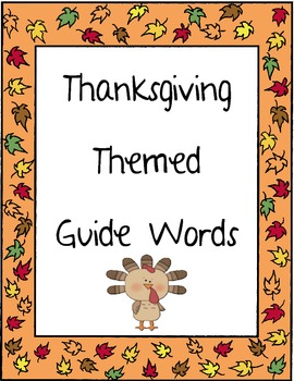 Thanksgiving Themed Guide Words