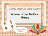 Thanksgiving Themed Letter Naming or Sound Fluency Game (C