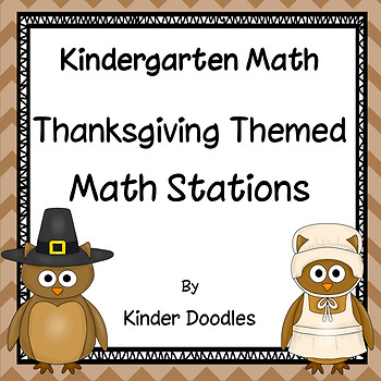 Thanksgiving Themed Math Stations aligned with the CCSS