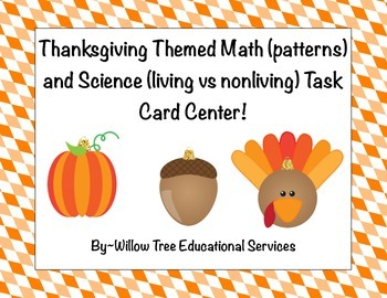 Thanksgiving Themed Math and Science Task Card Center!