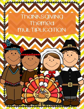Thanksgiving Themed Multiplication 0s-12s and Mixed Practice 15 Pages Total