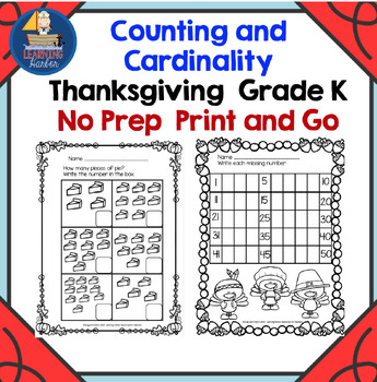 Thanksgiving Themed No Prep Printables for Counting And Cardinality