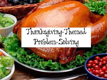 Thanksgiving-Themed Problem-Solving