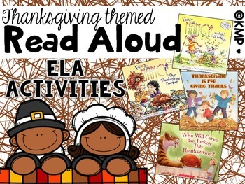 Thanksgiving Themed READ ALOUD ELA Activities