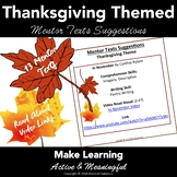 Thanksgiving Reading & Writing Activities:  Mentor Texts a