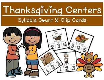 Thanksgiving Themed - Syllable Count and Clip Cards
