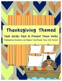 Thanksgiving Themed Task Cards: Regular Past and Present Tense Verbs