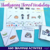 Thanksgiving Themed Vocabulary & Grammar Activities