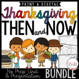 Thanksgiving Then and Now BUNDLE