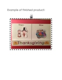 Thanksgiving Then and Now Comparison History Pilgrims Long Ago Foldable