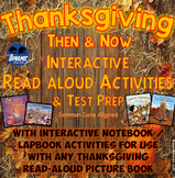 Thanksgiving Then & Now Interactive Notebook Activities for Any Read-Aloud
