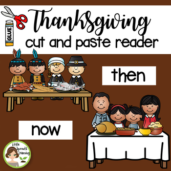 Thanksgiving Then and Now Reader (cut and paste interactive reader)