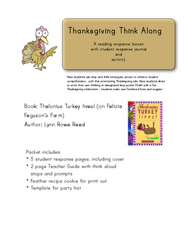 Thanksgiving Think Aloud with Student Journal: Thelonius Turkey Lives!