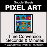 Thanksgiving: Time Conversion: Seconds & Minutes - Google