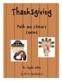 Thanksgiving Time Math and Literacy Centers