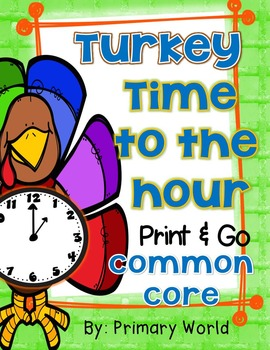 Thanksgiving Time to the Hour-Print and Go!
