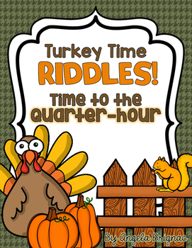 Thanksgiving Time to the Quarter Hour