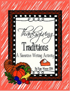 Thanksgiving Tradition Narrative Writing Activity