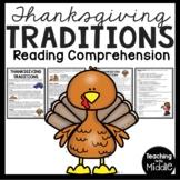 Thanksgiving Traditions Reading Comprehension, November, Holidays